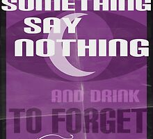 Welcome to Night Vale 'If You See Something Say Nothing' Poster by 50milestonow