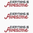 Everything Is Awesome Stickers by DetourShirts
