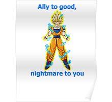 Goku, ally to good. Poster