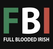 fbi full blooded irish by bestbrothers