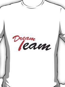 Text design logo logo some dream team T-Shirt