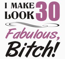 Fabulous 30th Birthday T-Shirt by thepixelgarden