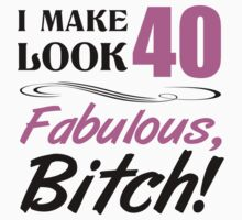 Fabulous 40th Birthday T-Shirt by thepixelgarden