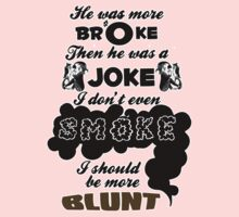 Broke Joke Smoke Blunt - Dev Kiss It Lyrics by AdultTitles