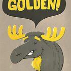 Golden Moose by Mikael Biström