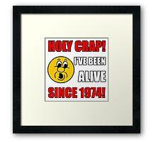 1974 40th Birthday Gag Gift T-Shirt Framed Print