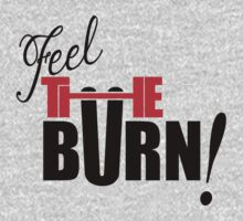 FEEL THE BURN by nadievastore