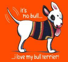 No Bull Love My Bull Terrier {dark} Kids Clothes