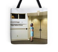 The Botox didn't work so Sarah returns to the clinic for a new treatment for her crows feet. Tote Bag