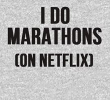 I Do Marathons (On Netflix) by Alan Craker