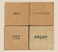 me naked you enjoy - word blocks by aint-no-zombie