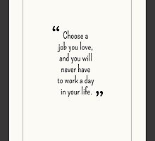 Choose A Job You Love by Mike Taylor