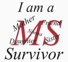 MS Survivor Tee by Lisa Jones Caldwell