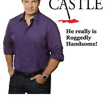 He really Is Ruggedly Handsome - Castle Nathan Fillion by codyduke24