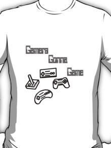 Gamers Gonna Game T-Shirt