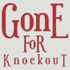 Gone For Knockout by Dan Mitchell