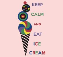 Keep Calm and Eat Ice Cream 2.2 Kids Clothes