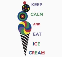 Keep Calm and Eat Ice Cream 2.2 by Andi Bird