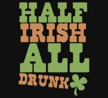 HALF Irish all DRUNK by jazzydevil