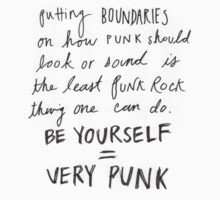 BE YOURSELF = VERY PUNK by crash landing