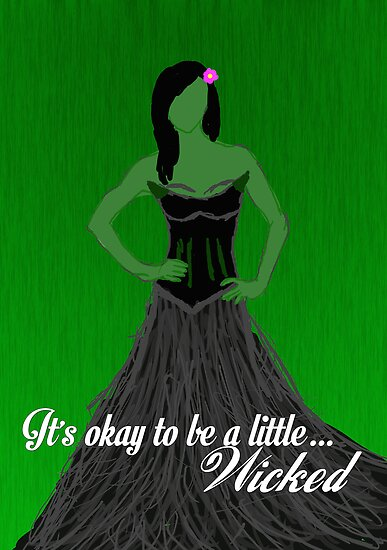 It's Okay To Be A Little.. Wicked by LifeDesigned