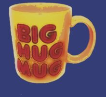 Big Hug Mug by Prophecyrob