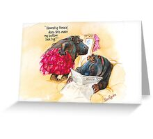 Does it make me look fat? Greeting Card