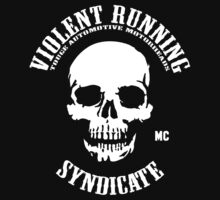 Violent Running Syndicate by zillalife