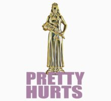 Pretty Hurts by beggr