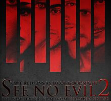 See No Evil 2 (Cast Poster) by Kaari