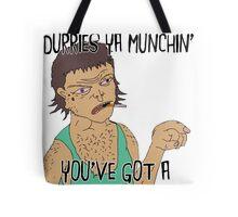 """DURRY MUNCHIN"" STRAYA TRAIN STATION - DAMO & DARREN! Tote Bag"
