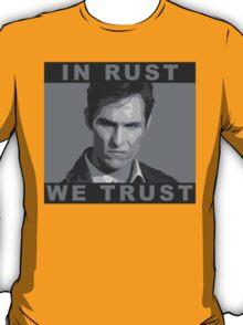 In Rust We Trust - Shirt T-Shirt