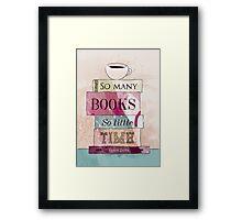 So many books Framed Print