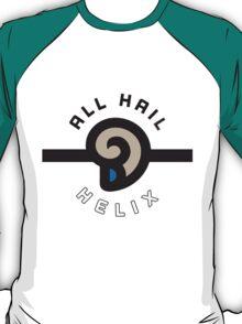 """ALL HAIL HELIX!"" Twitch Plays Pokemon Merchandise T-Shirt"