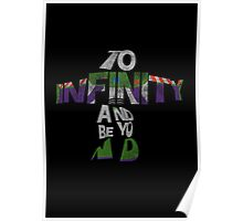 To infinity and beyond Poster