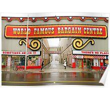 World Famous Bargain Centre Poster