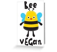 BEE VEGAN Greeting Card