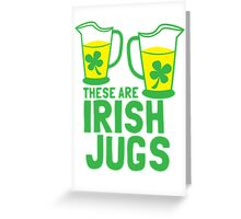 These are IRISH Jugs with green shamrcoks Greeting Card