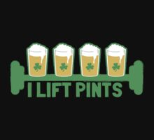 I LIFT Pints St Patricks day fitness design by jazzydevil