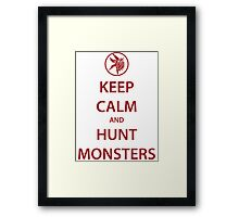 KEEP CALM and HUNT MONSTERS (red) Framed Print