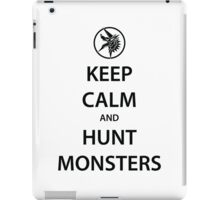 KEEP CALM and HUNT MONSTERS (black) iPad Case/Skin