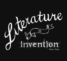 LIterature is Invention - white text by ginahsu22