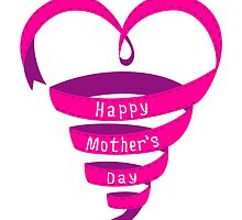 Happy mothers day, pink heart ribbon by beakraus