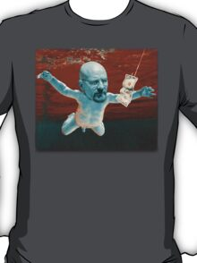 Nevermind ( Breaking Bad ) T-Shirt