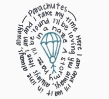 """Parachutes"" Spiraled Lyrics by LookItsHailey"