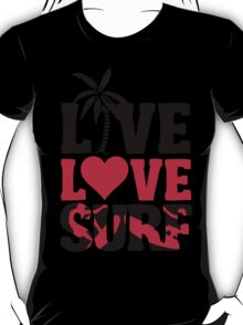 Live Love Surf T-Shirt