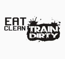 Eat clean train dirty by nektarinchen
