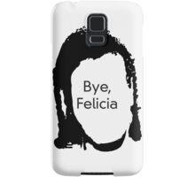 Bye Felicia Samsung Galaxy Case/Skin