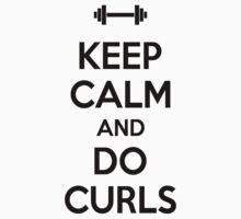 Keep calm and do curls Kids Clothes