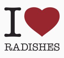 I ♥ RADISHES by eyesblau